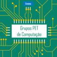 A atividade de Mapeamento dos grupos PET de Computação alcançou resultados relevantes, como a inserção de informações do programa PET na área de computação junto ao domínio da SBC, que […]