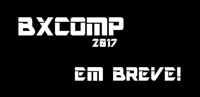 BXComp 2017 – Em breve