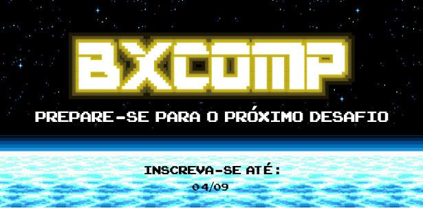 BXComp 2017 – Inscrições abertas