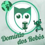 Robôs que vão dominar o mundo