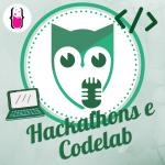 Hackatons da vida e codelab